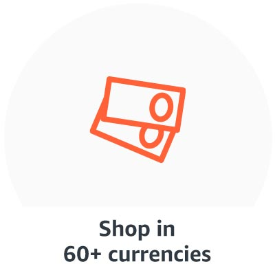 Shop in 60+ currencies